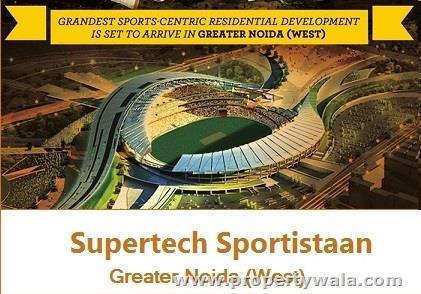 Supertech Sportistaan - Noida Extension, Greater Noida